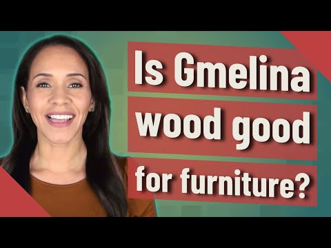 Is Gmelina wood good for furniture?